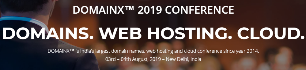 DOMAINX 2019 New Delhi -Domain Name Conference- 50% Discount
