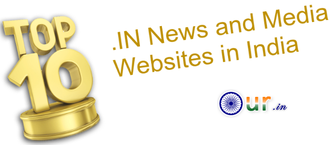 Top 10 .IN News and Media Websites in India