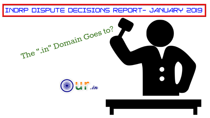 INDRP DISPUTE DECISIONS REPORT- JANUARY 2019